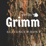 Virtual Grimm Scavenger Hunt