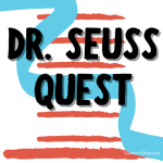 Dr Seuss Quest-2